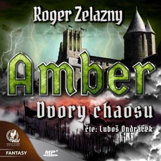 Amber 5 – Dvory Chaosu - Zelazny Roger [Audio-kniha ke stažení]